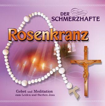 Der schmerzhafte Rosenkranz - Hörbuch CD