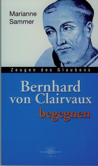 Bernhard von Clairvaux begegnen, statt € 12,90