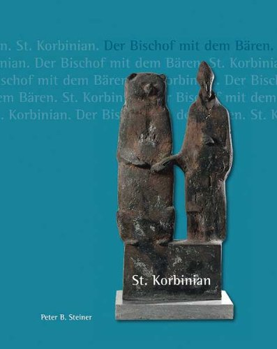 St. Korbinian - Der Bischof mit dem Bären