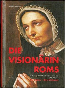 Die Visionärin Roms
