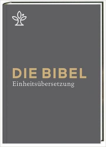 Die Bibel - Großdruck - Die neue Einheitsübersetzung