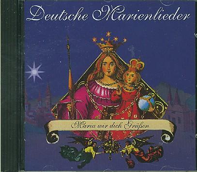 Deutsche Marienlieder - CD