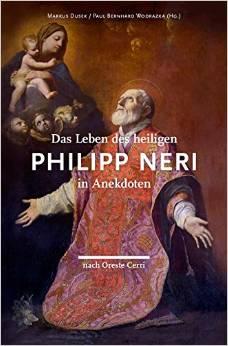 Das Leben des heiligen Philipp Neri