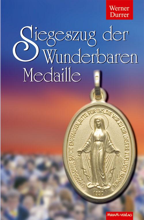 Siegeszug der Wunderbaren Medaille
