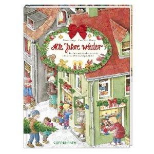 Alle Jahre wieder: Ein Adventsbilderbuch