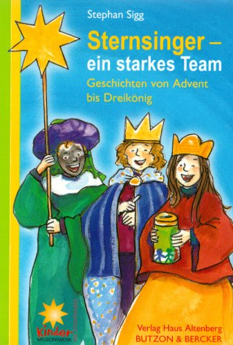 Sternsinger - ein starkes Team
