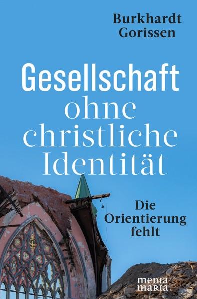 Gesellschaft ohne christliche Identität