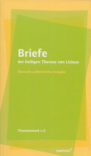 Briefe der hl. Therese von Lisieux