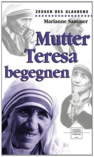 Mutter Teresa begegnen, statt € 12,99
