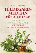 Hildegard-Medizin für alle Tage, statt € 8,95