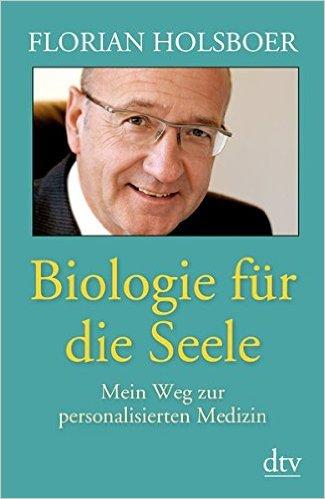 Biologie für die Seele